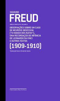FREUD (1909-1910) OBSERVAÇÕES SOBRE UM CASO DE NEUROSE OBSESSIVA (O HOMEM DOS RATOS), UMA RECORDAÇÃO - FREUD, SIGMUND