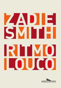 RITMO LOUCO - SMITH, ZADIE