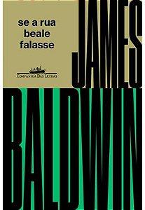 SE A RUA BEALE FALASSE - BALDWIN, JAMES