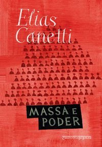 MASSA E PODER - CANETTI, ELIAS