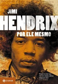 JIMI HENDRIX POR ELE MESMO - HENDRIX, JIMI