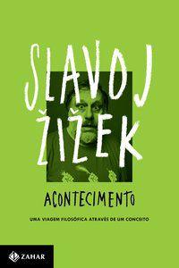 ACONTECIMENTO - ZIZEK, SLAVOJ
