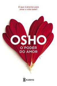 O PODER DO AMOR - OSHO