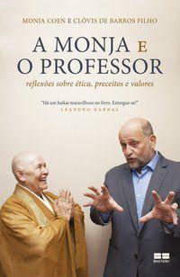 A MONJA E O PROFESSOR - DE BARROS FILHO, CLÓVIS