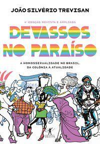 DEVASSOS NO PARAÍSO (4ª EDIÇÃO, REVISTA E AMPLIADA) - TREVISAN, JOÃO SILVÉRIO