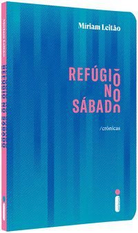 REFÚGIO NO SÁBADO - LEITÃO, MÍRIAM
