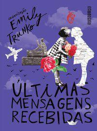 ÚLTIMAS MENSAGENS RECEBIDAS - TRUNKO, EMILY