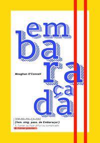 EMBARAÇADA - O CONNELL, MEAGHAN
