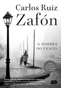 A SOMBRA DO VENTO - ZAFÓN, CARLOS RUIZ