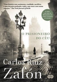 O PRISIONEIRO DO CÉU (NOVA EDIÇÃO) - ZAFÓN, CARLOS RUIZ