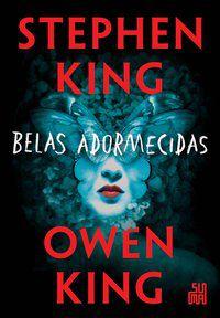 BELAS ADORMECIDAS - KING, STEPHEN