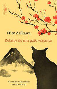 RELATOS DE UM GATO VIAJANTE - ARIKAWA, HIRO