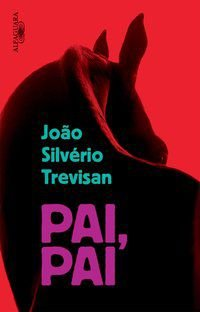 PAI, PAI - TREVISAN, JOÃO SILVÉRIO