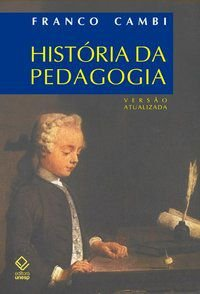 HISTÓRIA DA PEDAGOGIA - CAMBI, FRANCO