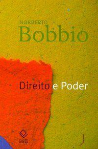DIREITO E PODER - BOBBIO, NORBERTO