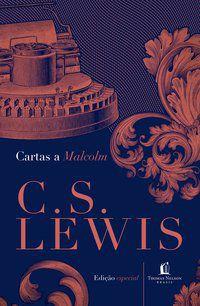 CARTAS A MALCOLM - LEWIS, C.S.