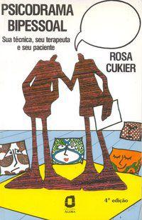 PSICODRAMA BIPESSOAL - CUKIER, ROSA