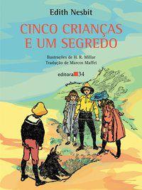 CINCO CRIANÇAS E UM SEGREDO - NESBIT, EDITH