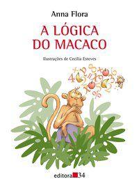A LÓGICA DO MACACO - FLORA, ANNA