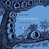 O PODER DA NATUREZA - TAVARES, BRAULIO