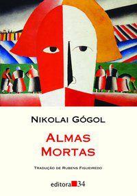 ALMAS MORTAS - GÓGOL, NIKOLAI