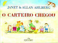 O CARTEIRO CHEGOU - AHLBERG, ALLAN