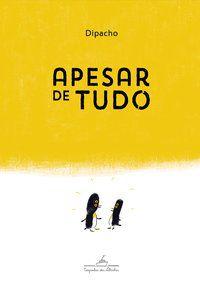 APESAR DE TUDO - DIPACHO