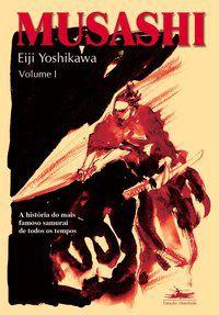 MUSASHI - VOLUME I - YOSHIKAWA, EIJI
