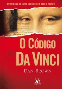 O CÓDIGO DA VINCI - BROWN, DAN