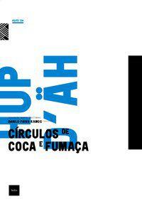 CÍRCULOS DE COCA E FUMAÇA - RAMOS, DANILO PAIVA