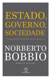 ESTADO, GOVERNO, SOCIEDADE - BOBBIO, NORBERTO