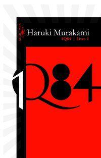 1Q84 - LIVRO 1 - MURAKAMI, HARUKI