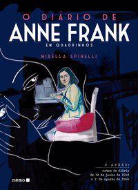 O DIÁRIO DE ANNE FRANK EM QUADRINHOS - SPINELLI, MIRELLA