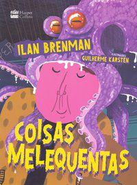 COISAS MELEQUENTAS - BRENMAN, ILAN