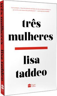 TRÊS MULHERES - TADDEO, LISA