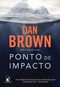 PONTO DE IMPACTO - BROWN, DAN