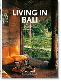 LIVING IN BALI - TASCHEN, ANGELIKA