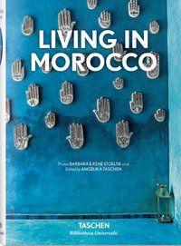 LIVING IN MOROCCO  - TASCHEN, ANGELIKA