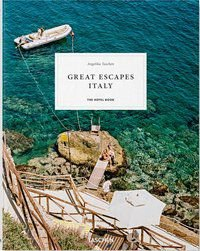 GREAT ESCAPES ITALY - TASCHEN, ANGELIKA