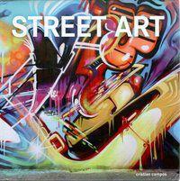 STREET ART - CRISTIAN, CAMPOS