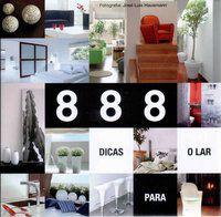 888 DICAS PARA O LAR - VÁRIOS AUTORES
