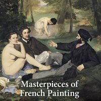 MASTERPIECES OF FRENCH PAINTING - DUCHTING, HAJO