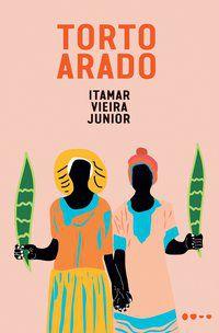 TORTO ARADO - VIEIRA JUNIOR, ITAMAR