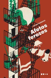 AFETOS FEROZES - GORNICK, VIVIAN