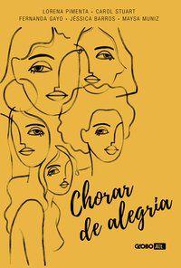 CHORAR DE ALEGRIA - STUART, CAROL