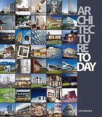 ARCHITECTURE TODAY - LOPEZ, ESTER CARRION