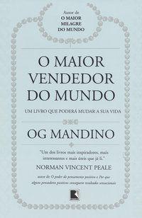 O MAIOR VENDEDOR DO MUNDO - MANDINO, OG