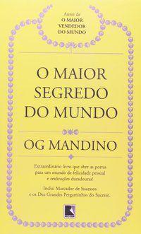 O MAIOR SEGREDO DO MUNDO - MANDINO, OG