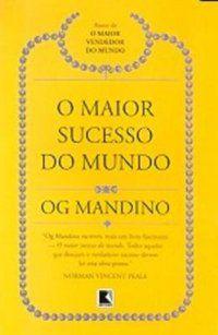 O MAIOR SUCESSO DO MUNDO - MANDINO, OG