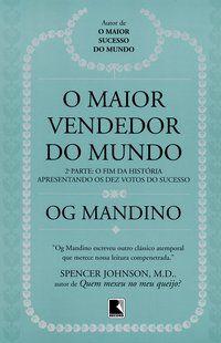 MAIOR VENDEDOR DO MUNDO,O-2ª PARTE - MANDINO, OG